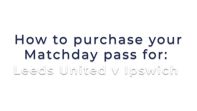 HOW TO WATCH LEEDS UNITED v IPSWICH LIVE