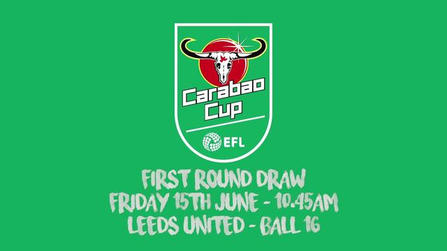 CARABAO CUP | FIRST ROUND DRAW | FRIDAY 10.45AM