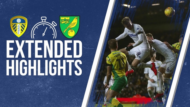 EXTENDED HIGHLIGHTS |LEEDS UNITED 1-3 NORWICH