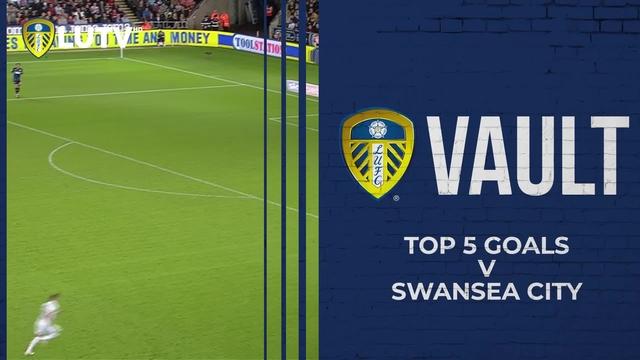 VAULT   TOP 5 GOALS v SWANSEA