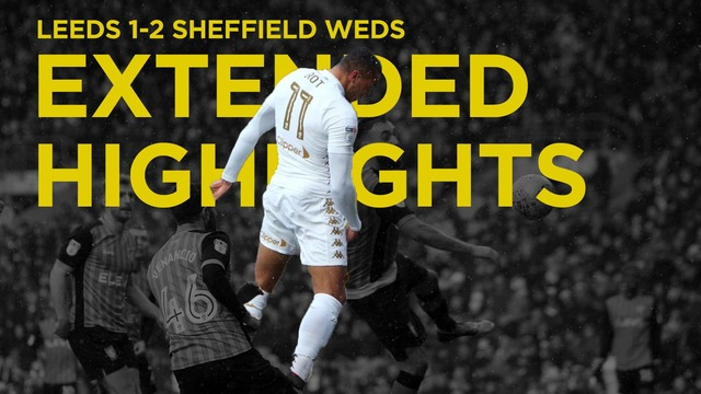 EXTENDED HIGHLIGHTS | SHEFFIELD WEDNESDAY