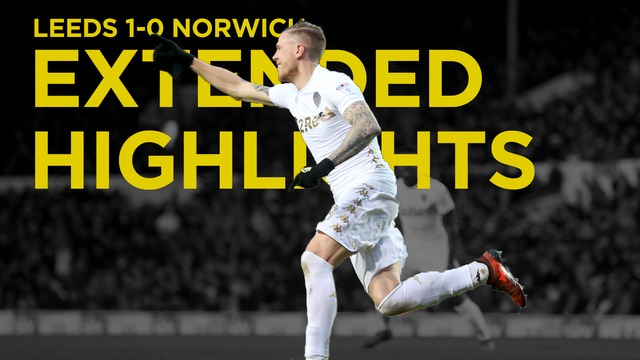 EXTENDED HIGHLIGHTS | LEEDS VS NORWICH