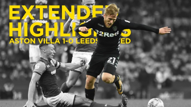 EXTENDED HIGHLIGHTS | ASTON VILLA v LEEDS UNITED
