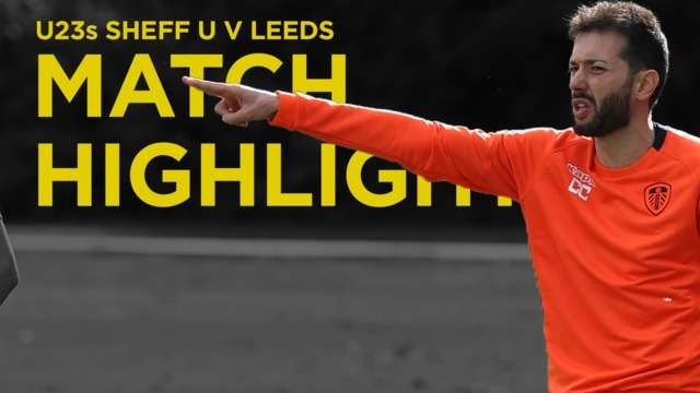 SHEFFIELD UNITED HIGHLIGHTS | U23s