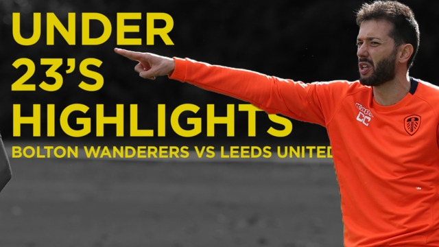 BOLTON WANDERERS HIGHLIGHTS | U23S