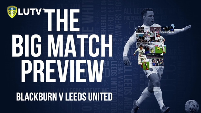 THE BIG MATCH PREVIEW | v BLACKBURN (A)