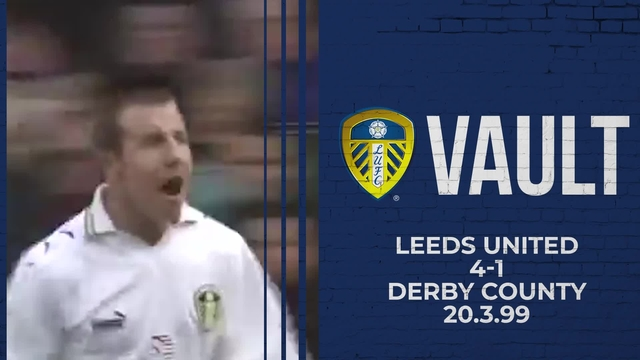 ON THIS DAY | LEEDS 4-1 DERBY 20.3.99