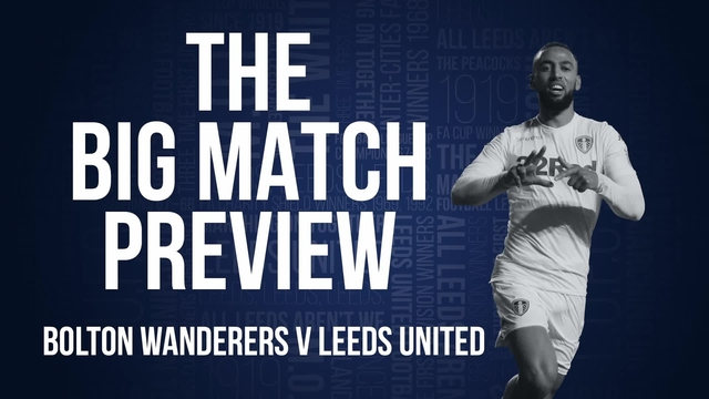 BIG MATCH PREVIEW | BOLTON (A)