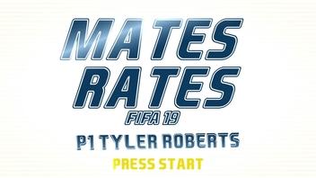 MATES RATES   TYLER ROBERTS