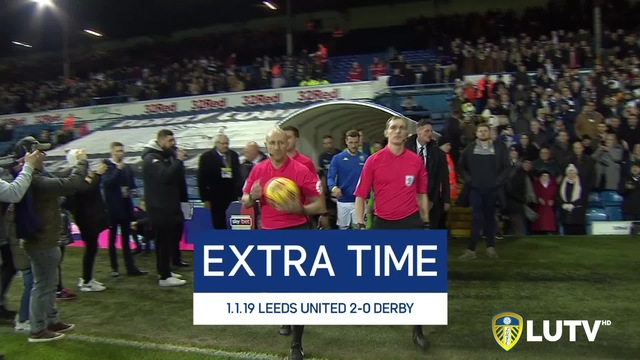 EXTRA TIME | LUFC 2-0 DERBY COUNTY