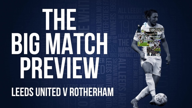 BIG MATCH PREVIEW | ROTHERHAM