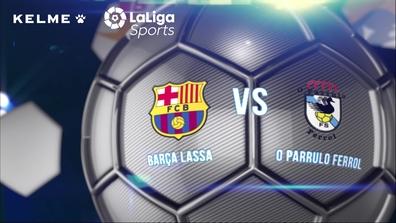 904b6a313bb Video thumbnail for Highlights Barça Lassa (futbol sala) - O Parrulo (6-