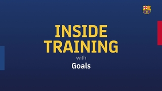 INSIDE TRAINING: best goals at the Ciutat Esportiva