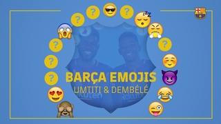 Barça emojis: Ousmane Dembélé y Samuel Umtiti