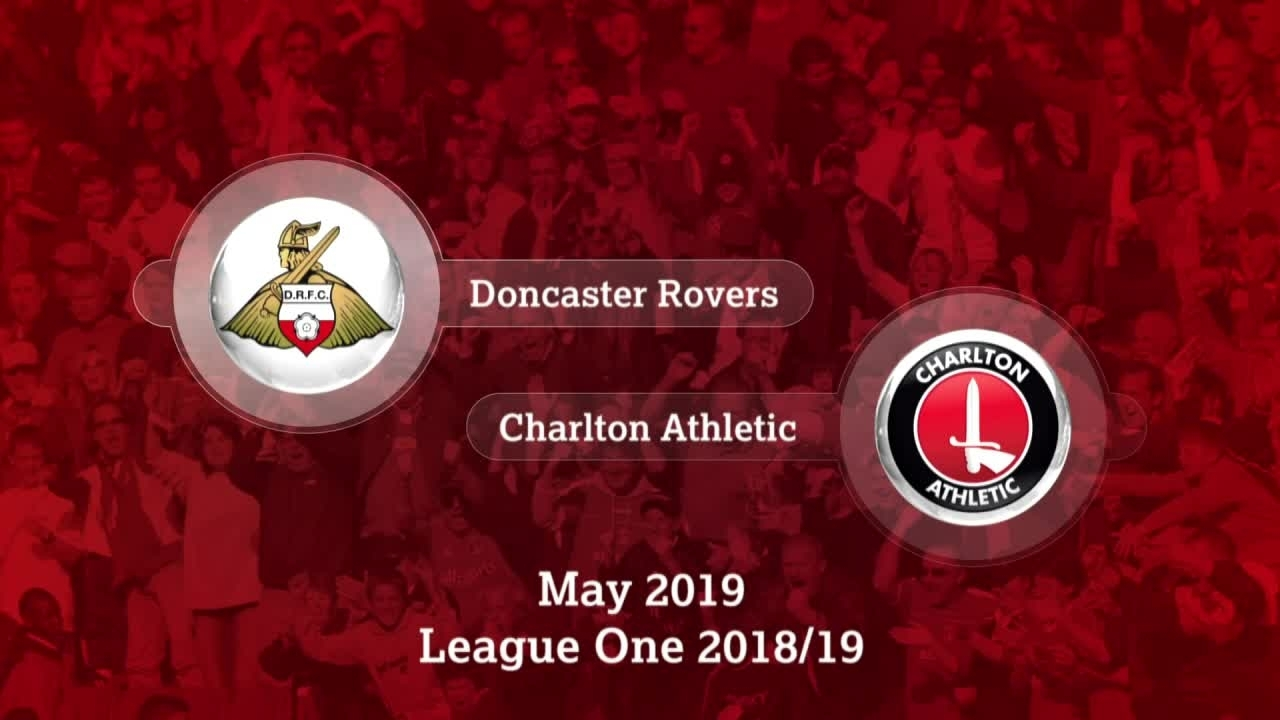 GOALS | Doncaster Rovers 1 Charlton 2 (May 2019)
