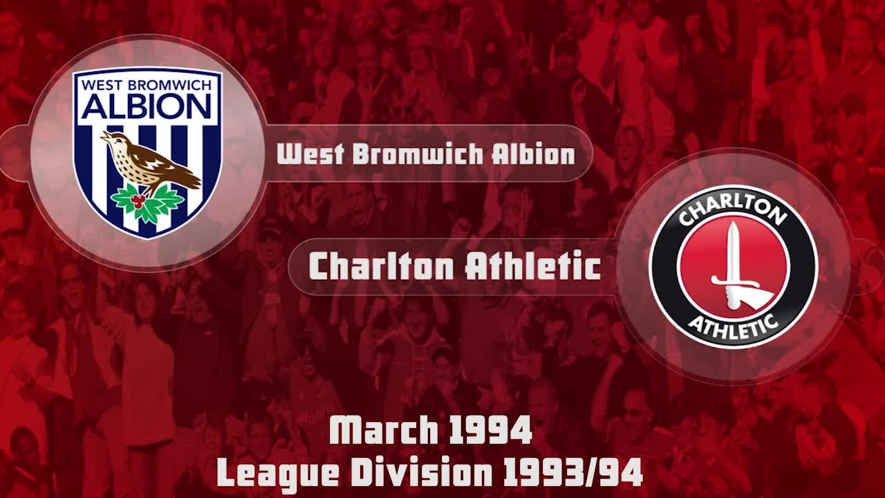 50 HIGHLIGHTS | West Brom 2 Charlton 0 (March 1994)