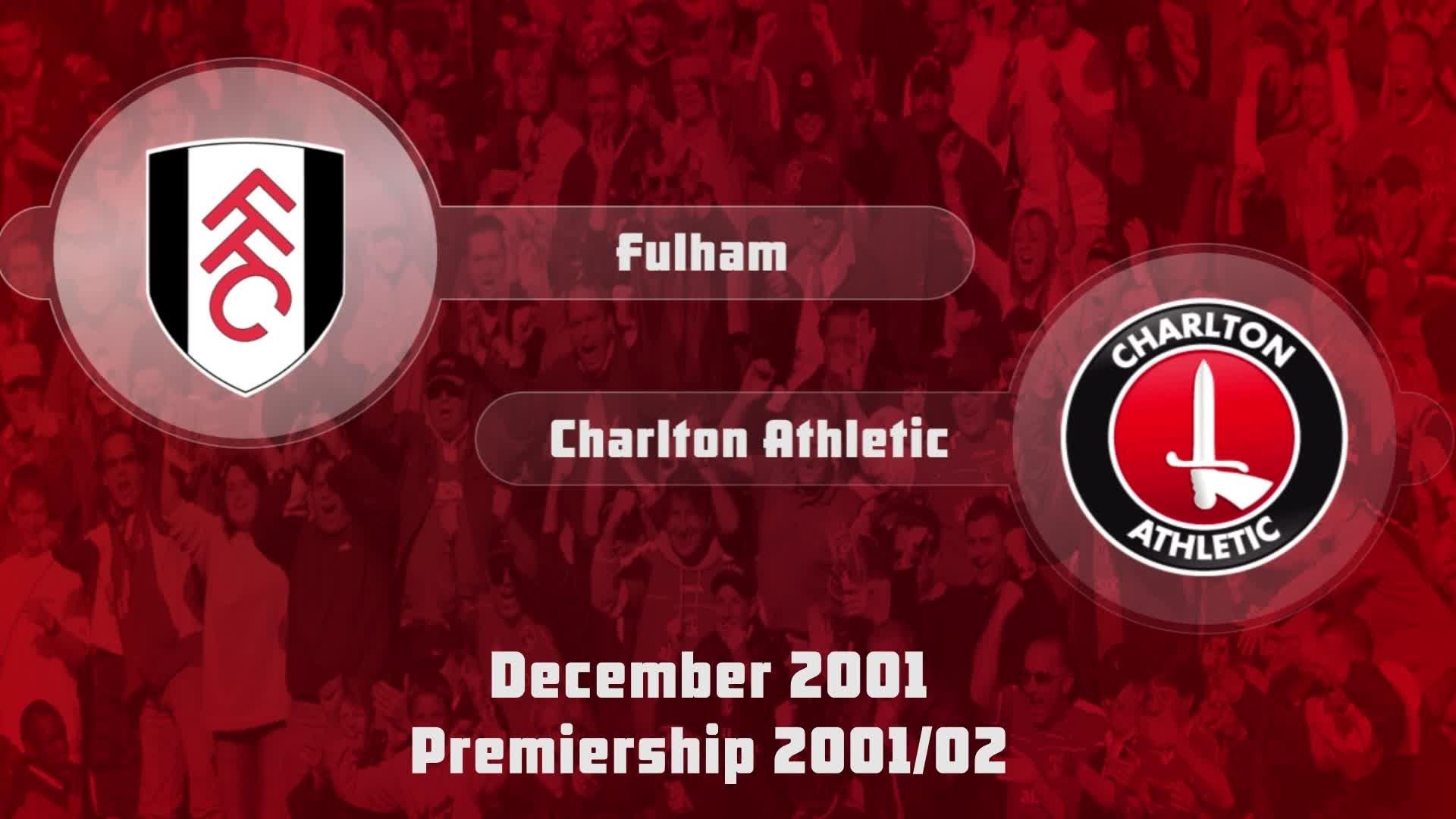 22 HIGHLIGHTS | Fulham 0 Charlton 0 (Dec 2001)