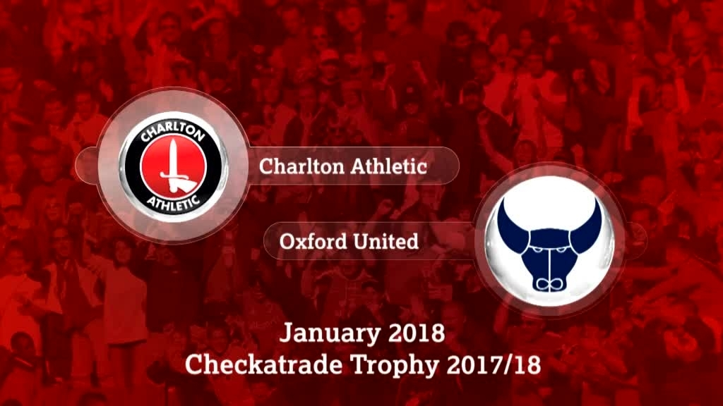 GOALS | Charlton 1 Oxford 1 (Pens 0-3)  (Checkatrade Trophy Jan 2018)
