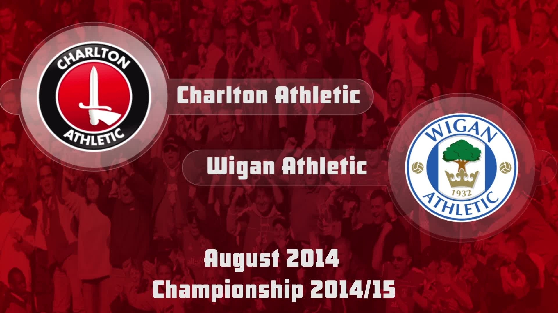 03 HIGHLIGHTS | Charlton 2 Wigan 1 (Aug 2014)