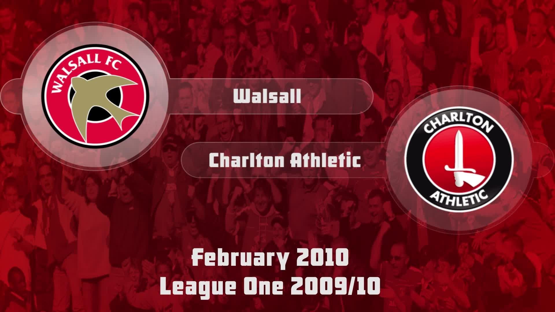 33 HIGHLIGHTS | Wallsall 1 Charlton 1 (Feb 2010)