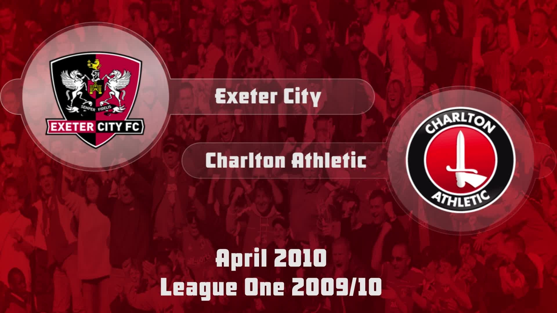 48 HIGHLIGHTS | Exeter 1 Charlton 1 (April 2010)