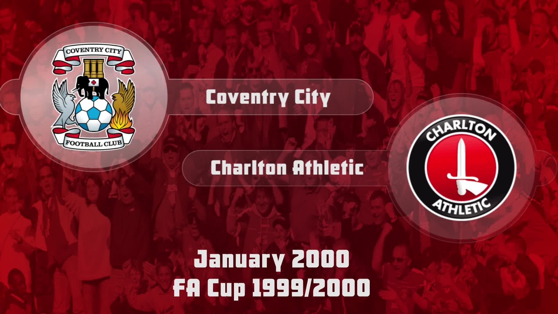 33 HIGHLIGHTS | Coventry 2 Charlton 3 (FA Cup Jan 2000)