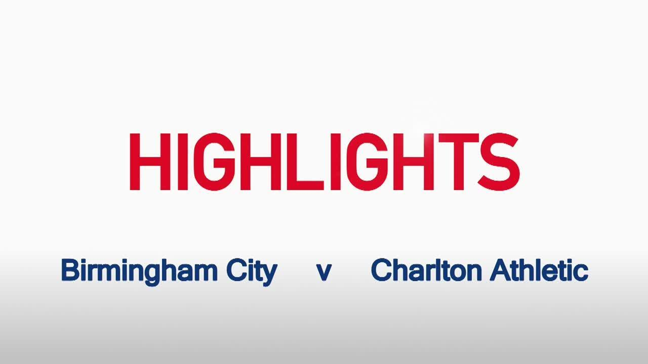 20 HIGHLIGHTS | Birmingham City 0 Charlton 1 (Nov 2015)
