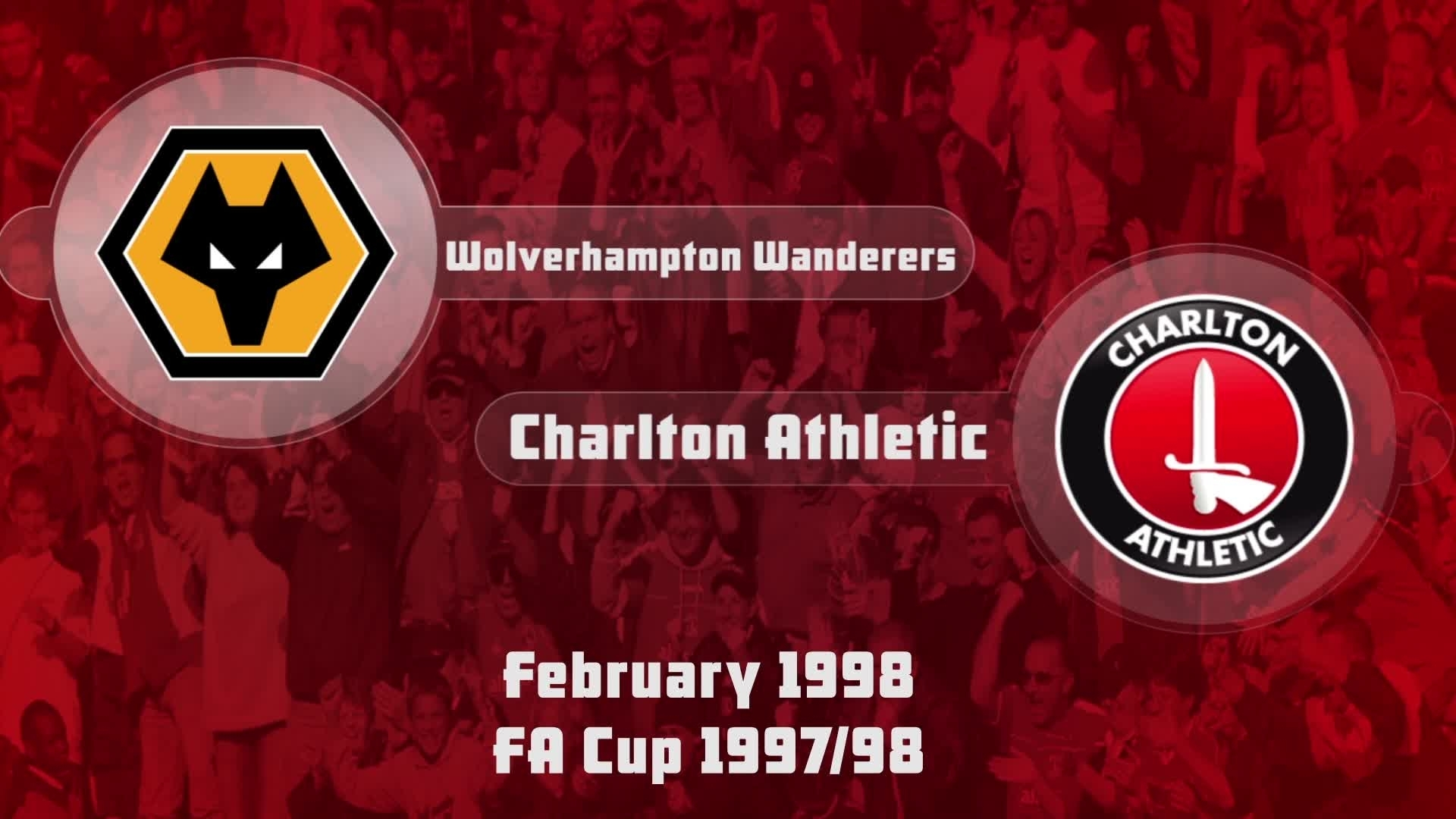 34 HIGHLIGHTS | Wolves 3 Charlton 0 (FA Cup Feb 1998)