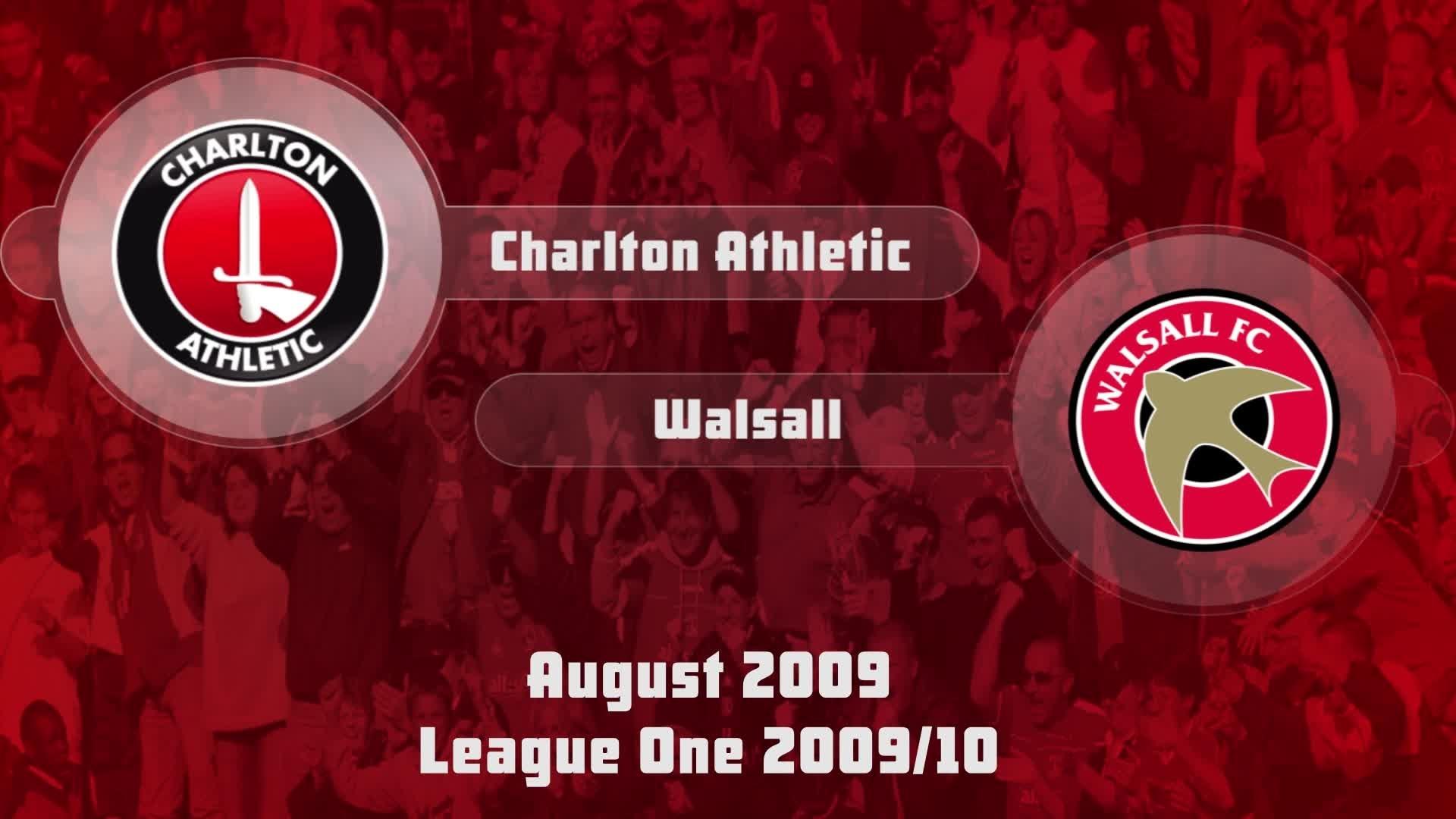 05 HIGHLIGHTS | Charlton 2 Walsall 0 (Aug 2009)