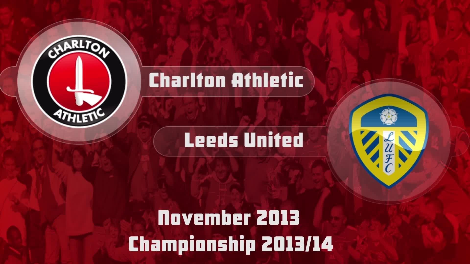 16 HIGHLIGHTS | Charlton 2 Leeds 4 (Nov 2013)