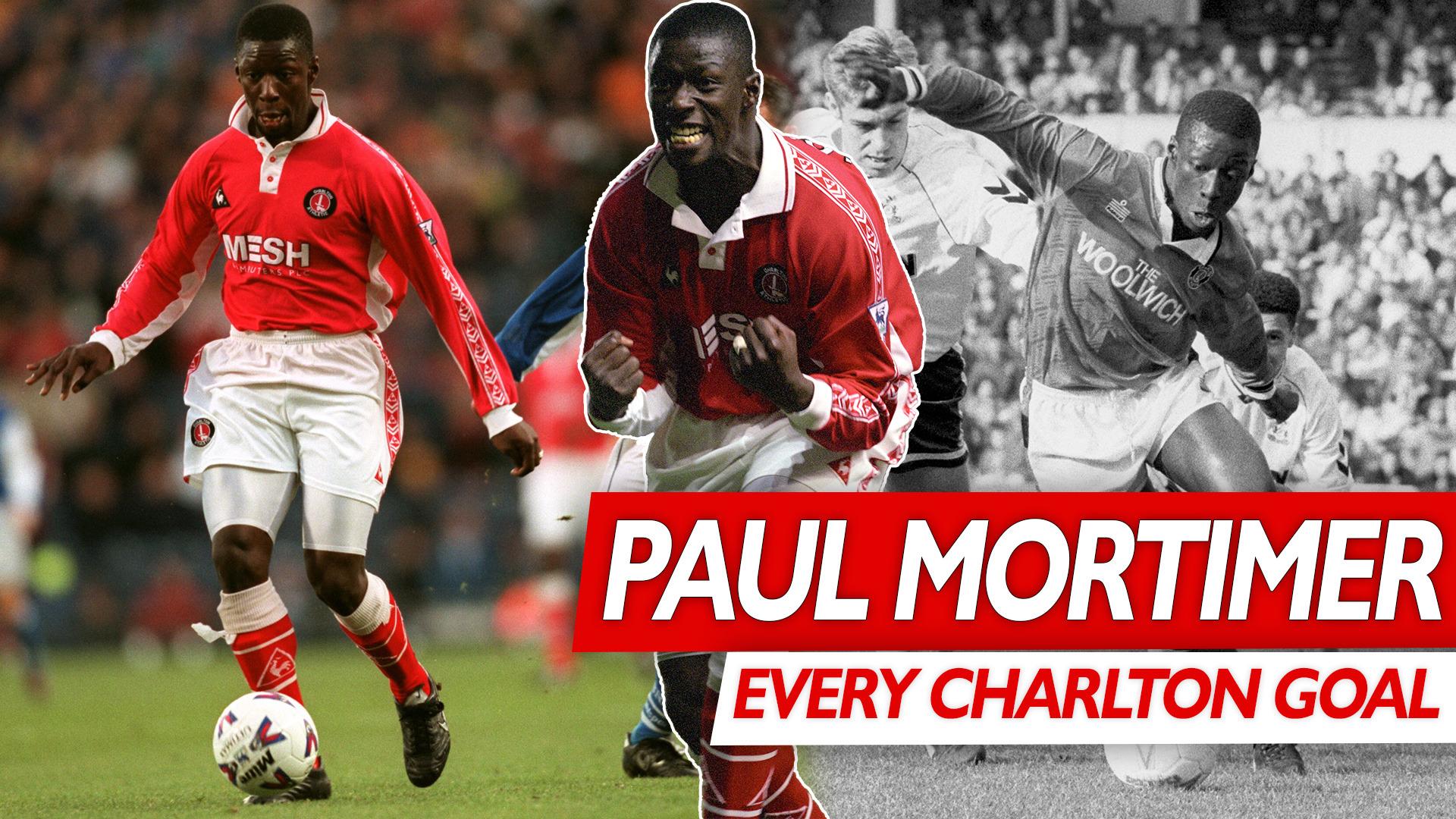 EVERY CHARLTON GOAL | Paul Mortimer