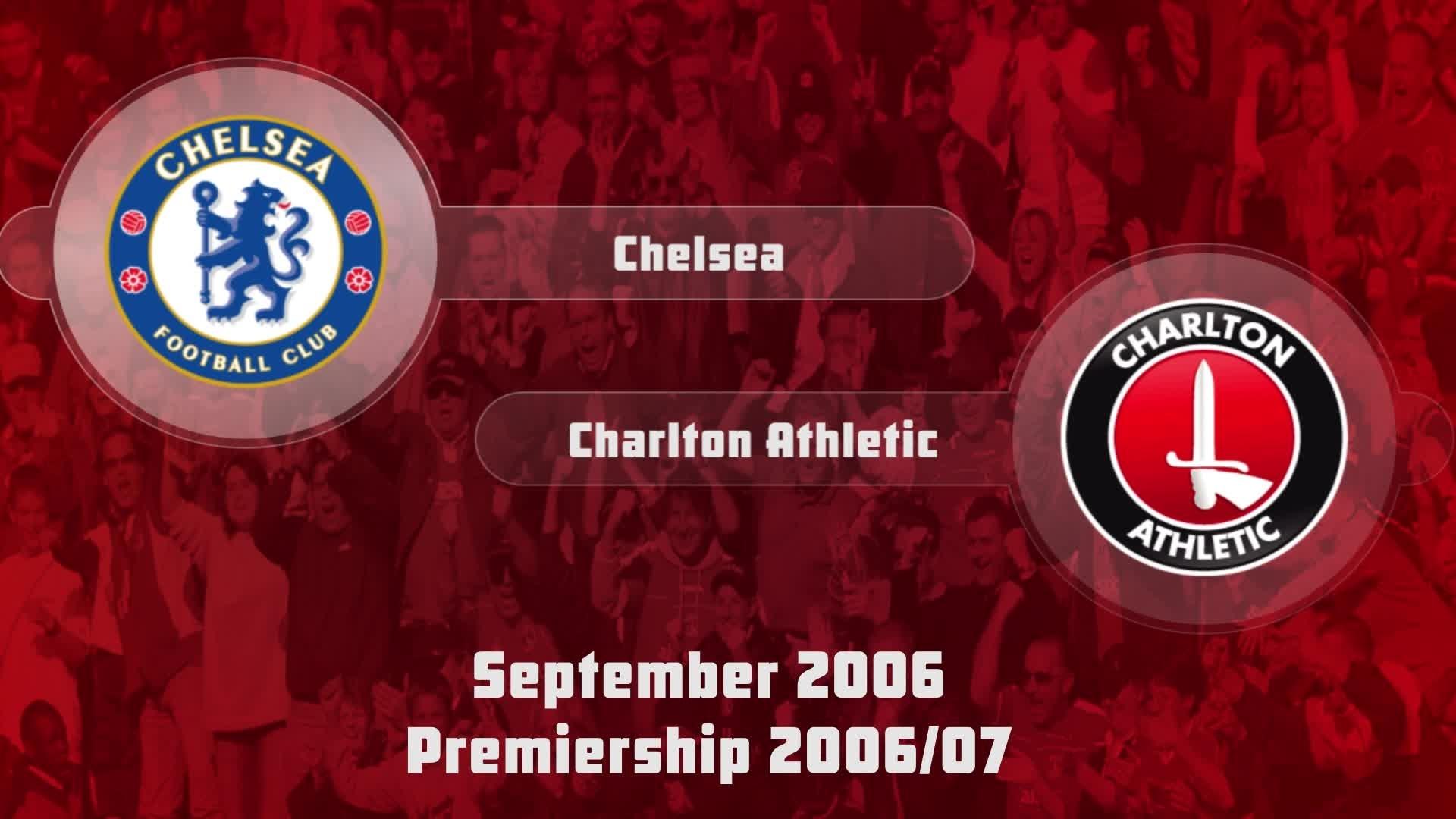 04 HIGHLIGHTS   Chelsea 2 Charlton 1 (Sept 2006)