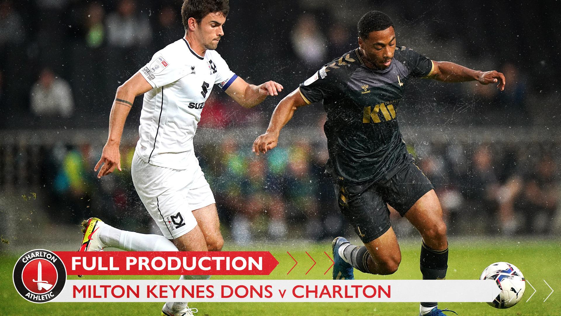 CharltonTV | Full broadcast - MK Dons (a) (August 2021)