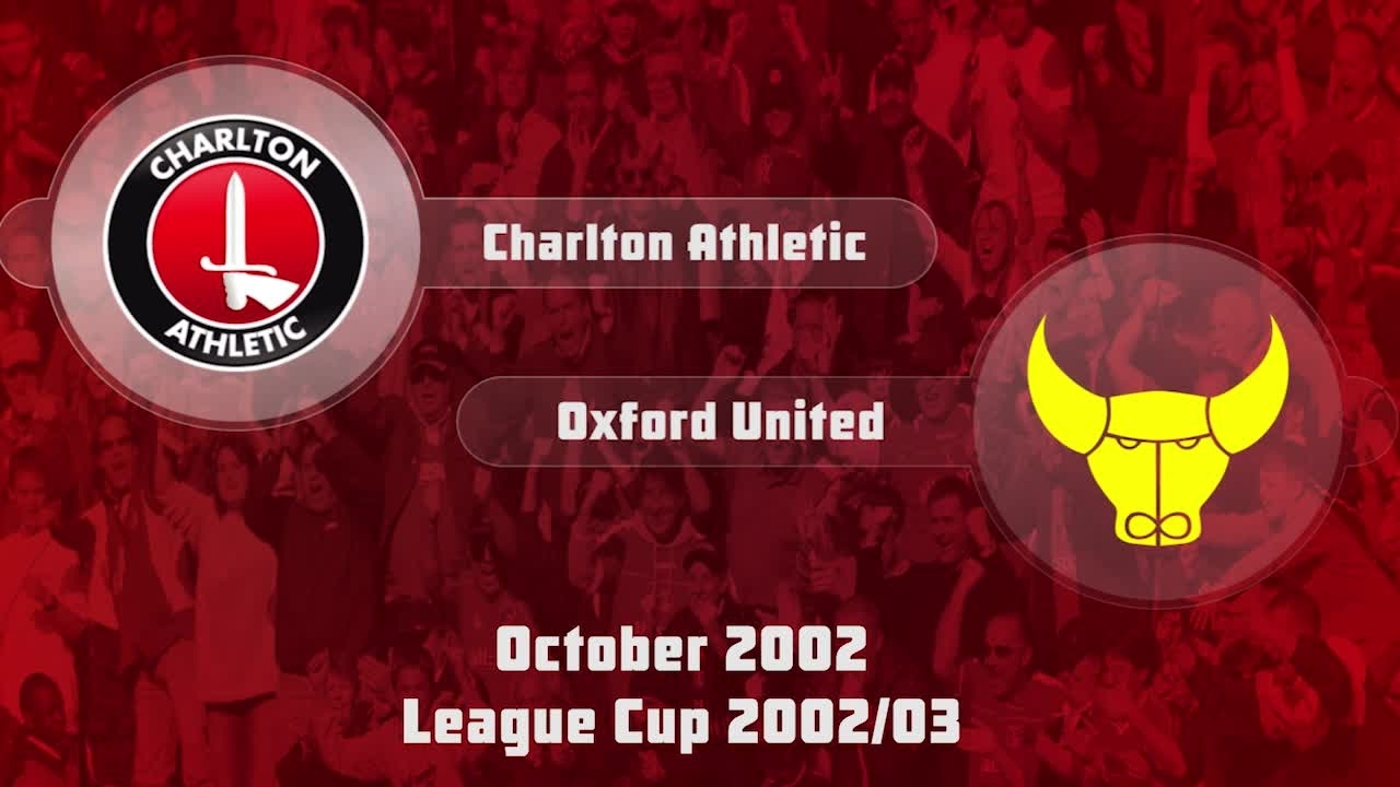 09 HIGHLIGHTS | Charlton 0 Oxford United 0 (League Cup Oct 2002)