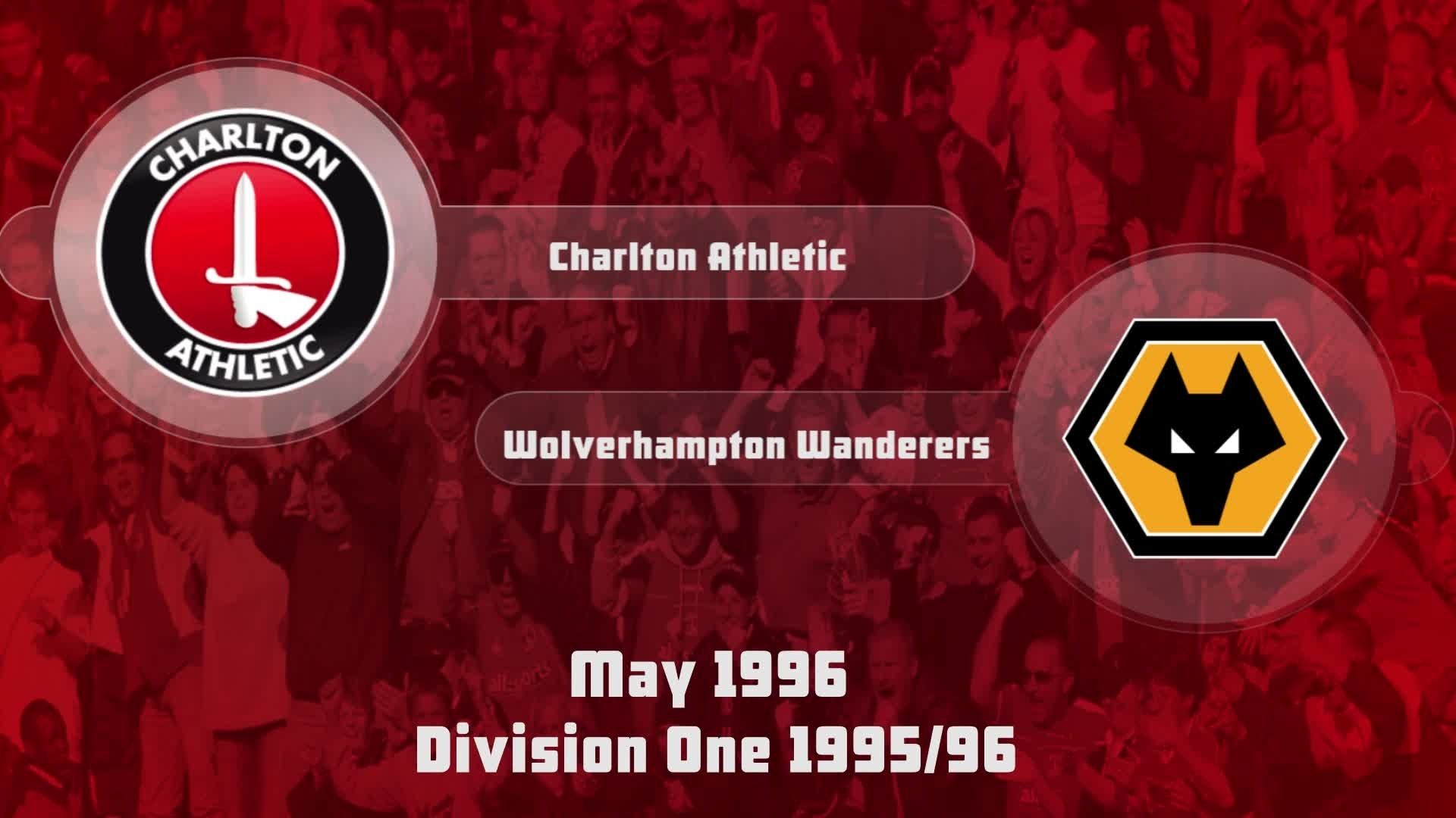 55 HIGHLIGHTS | Charlton 1 Wolves 1 (May 1996)