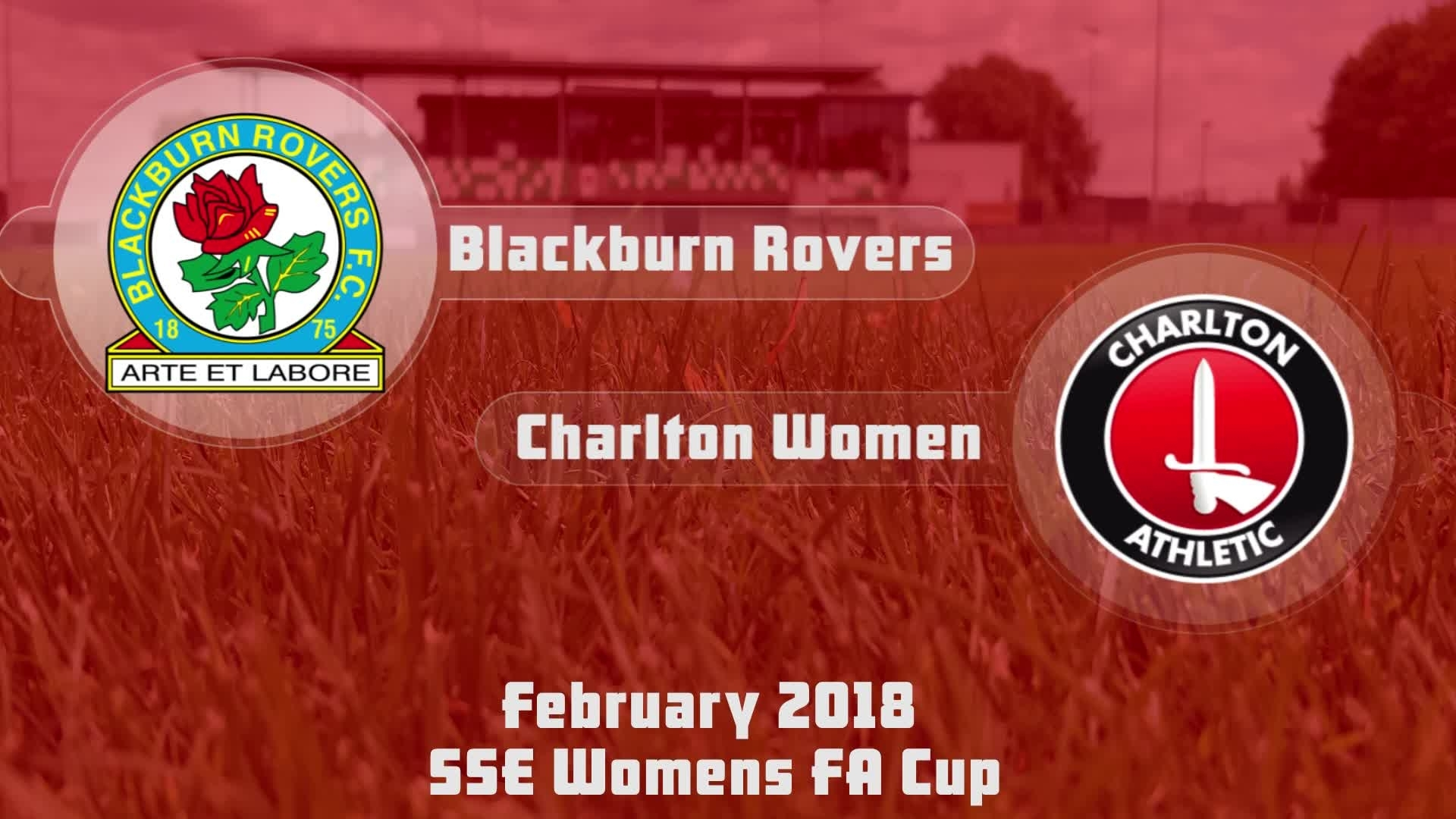 WOMEN HIGHLIGHTS | Blackburn 2 Charlton 3 (SSE FA Cup Feb 2018)