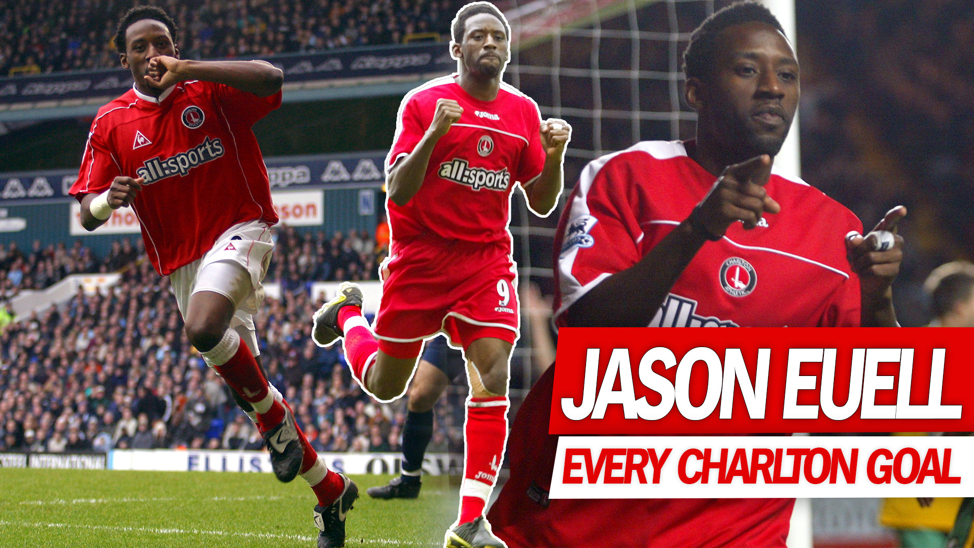 EVERY CHARLTON GOAL | Jason Euell