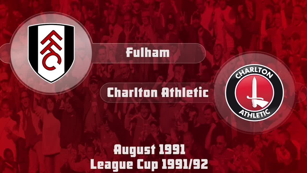 04 HIGHLIGHTS | Fulham 1 Charlton 1 (League Cup Aug 1991)