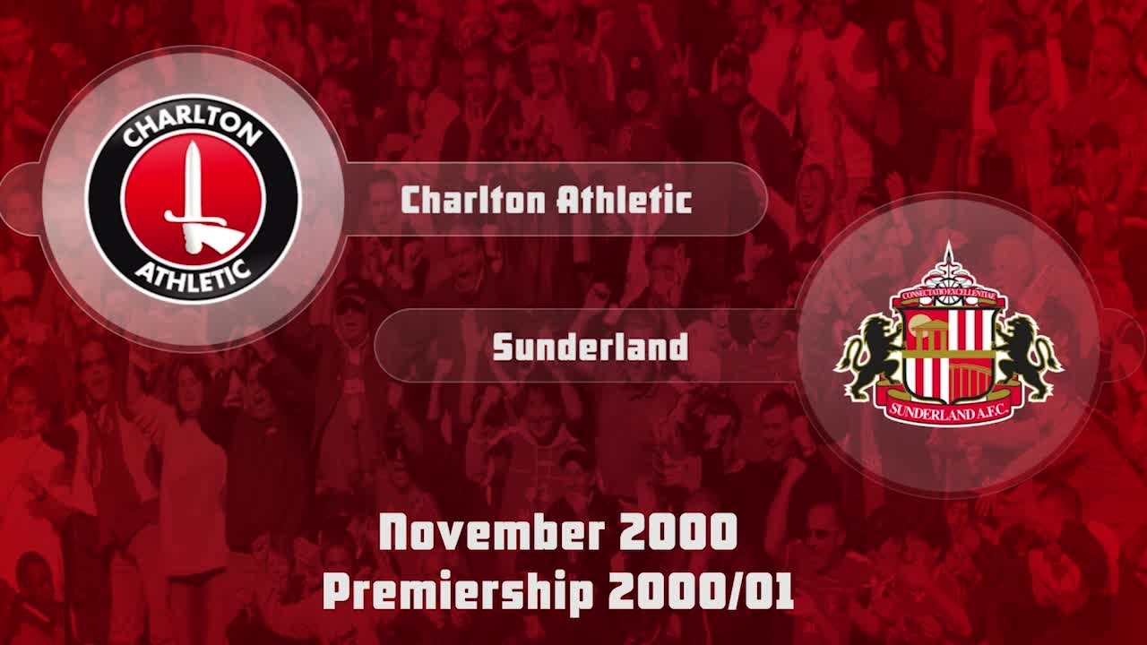 17 HIGHLIGHTS | Charlton 0 Sunderland 1 (Nov 2000)