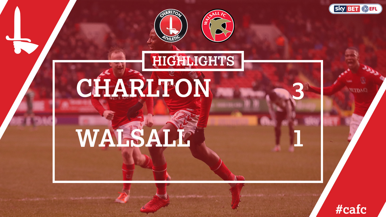 37 HIGHLIGHTS | Charlton 3 Walsall 1 (Jan 2018)