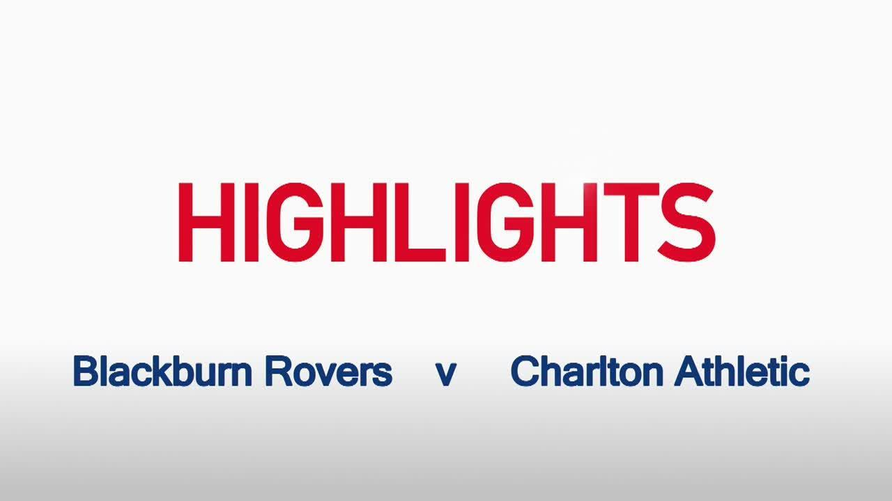 10 HIGHLIGHTS |  Blackburn Rovers 3 Charlton 0 (Sept 2015)
