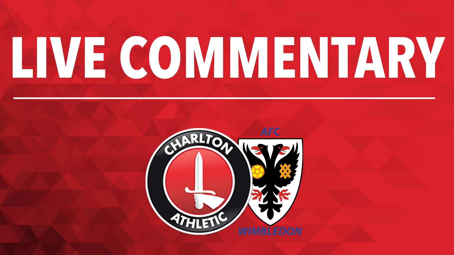 LIVE COMMENTARY | Charlton v AFC Wimbledon