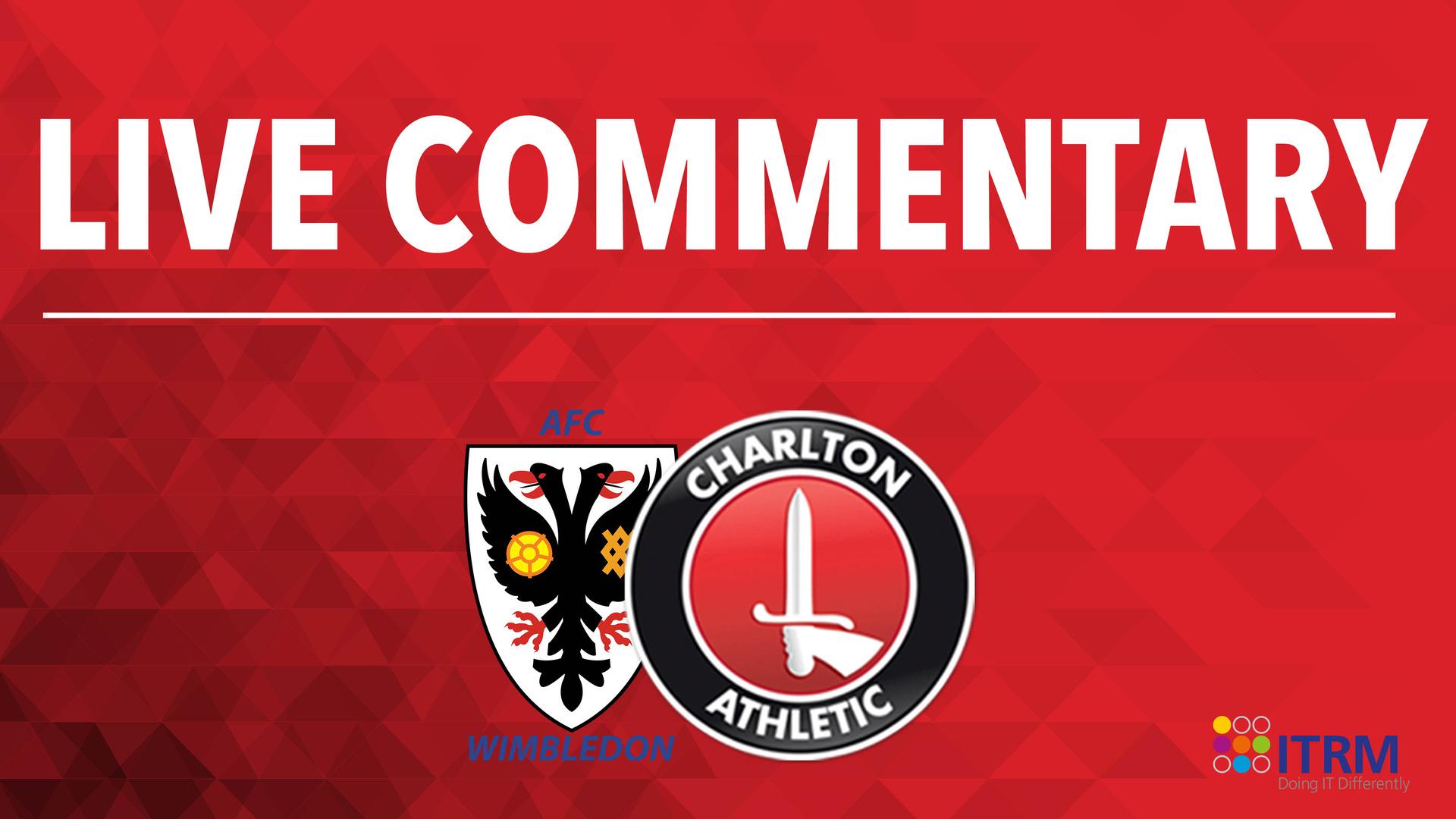 LIVE COMMENTARY | AFC Wimbledon v Charlton