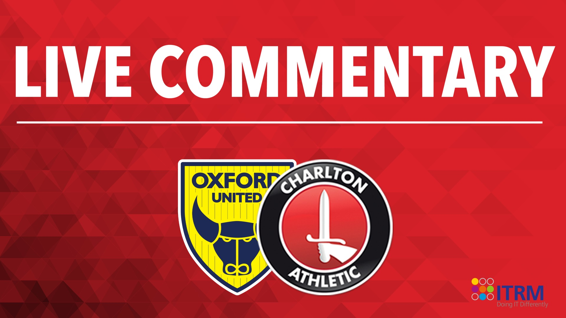 LIVE COMMENTARY | Oxford United v Charlton