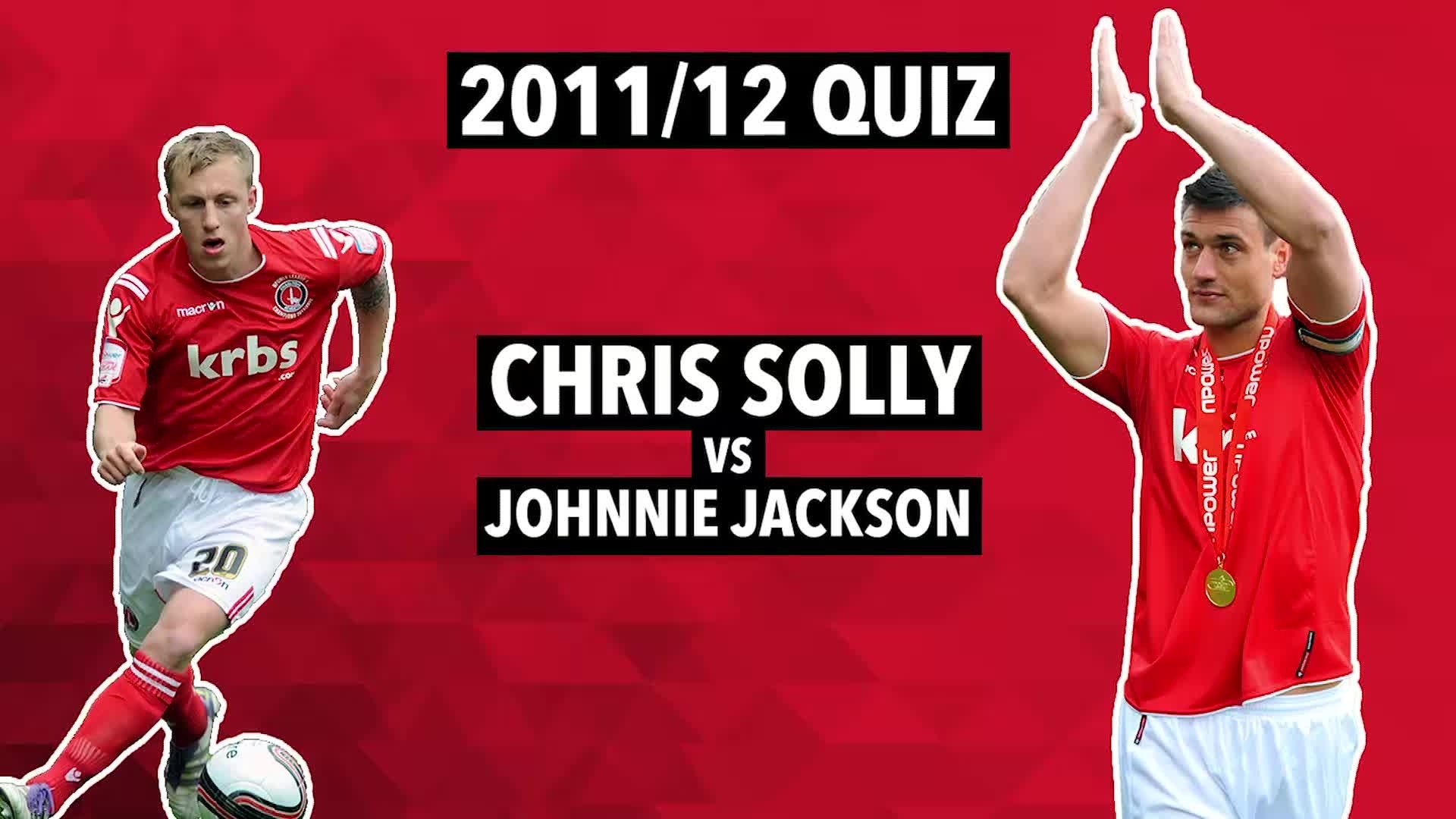 2011/12 Quiz | Solly v Jackson