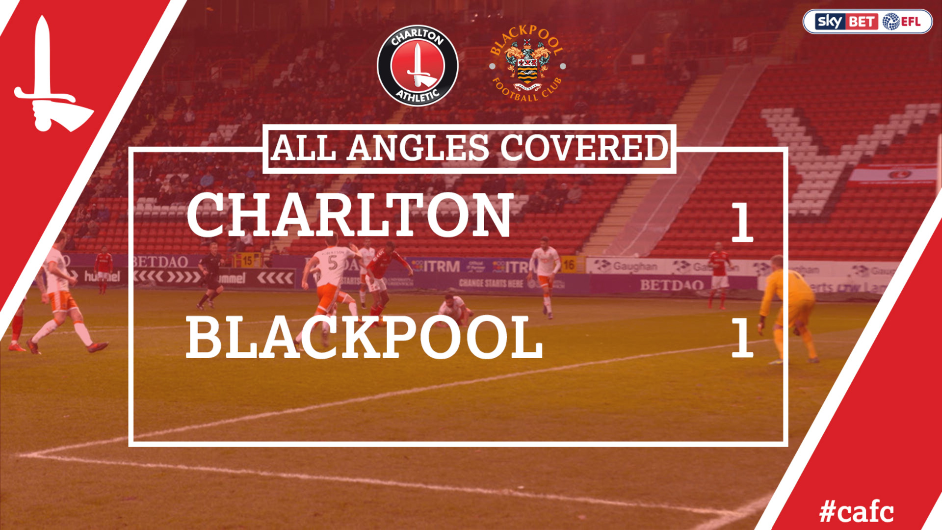 ALL ANGLES COVERED | Charlton 1 Blackpool 1