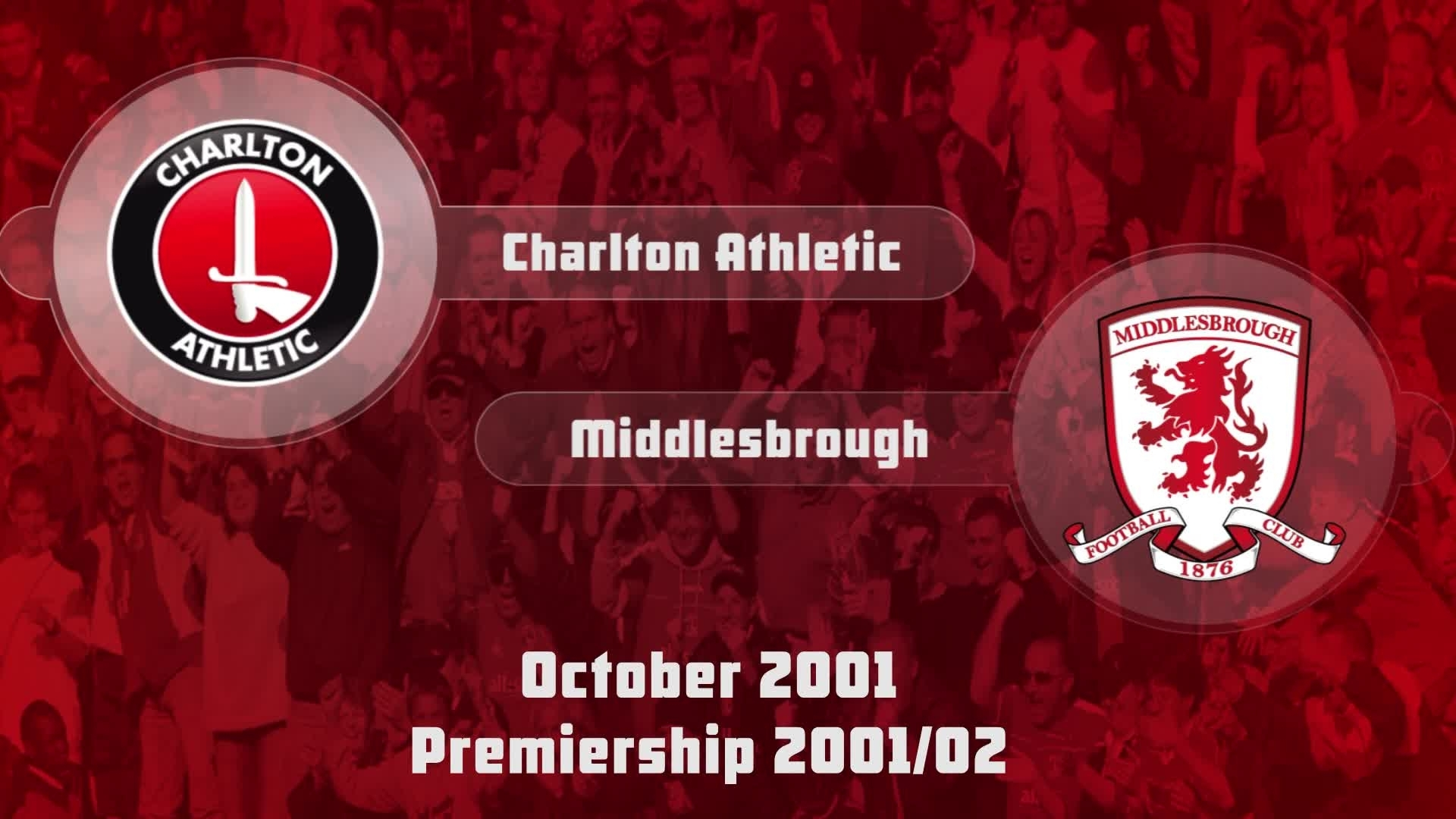 09 HIGHLIGHTS | Charlton 0 Middlesbrough 0 (Oct 2001)