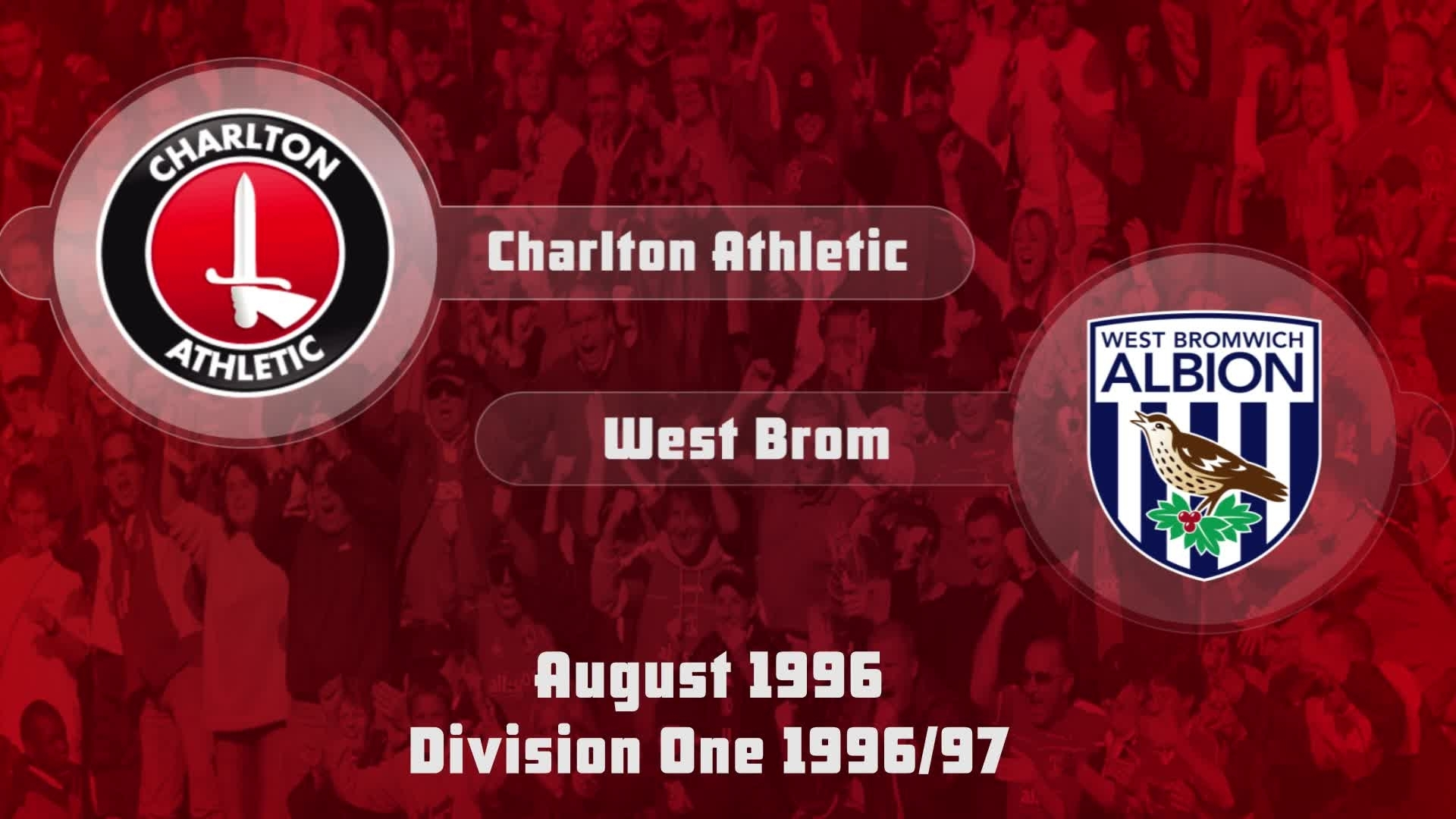02 HIGHLIGHTS | Charlton 1 West Brom 1 (Aug 1996)