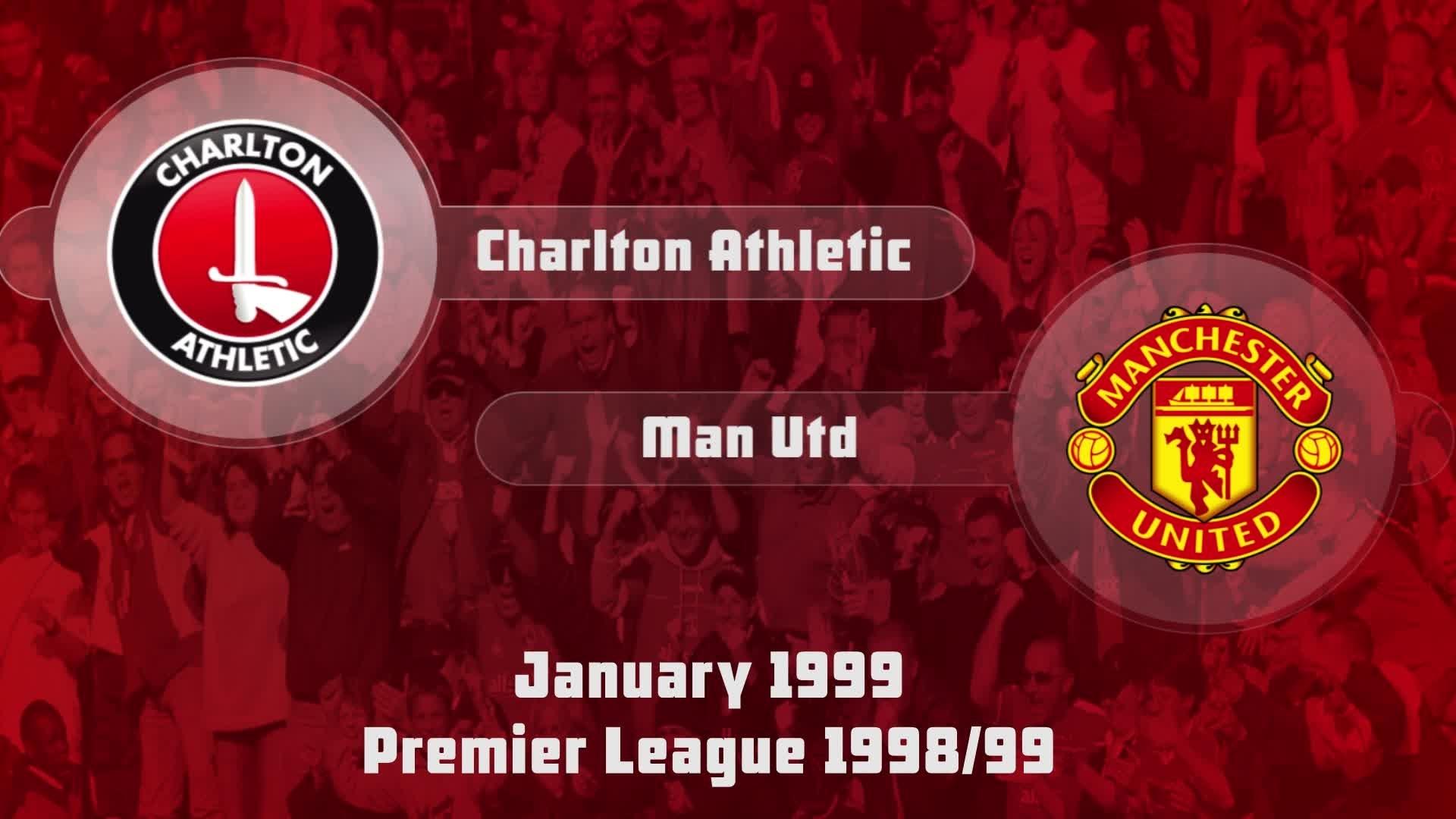 27 HIGHLIGHTS | Charlton 0 Man Utd 1 (Jan 1999)