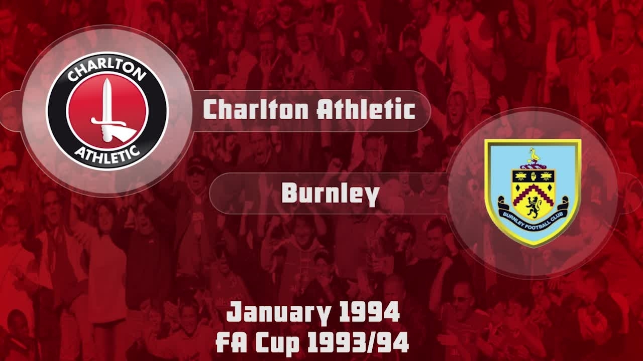 34 HIGHLIGHTS | Charlton 3 Burnley 0 (FA Cup Jan 1994)